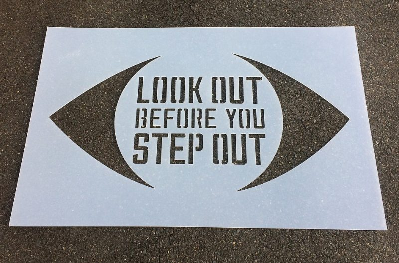 LOOK OUT BEFORE YOU STEP OUT - 623X945PX